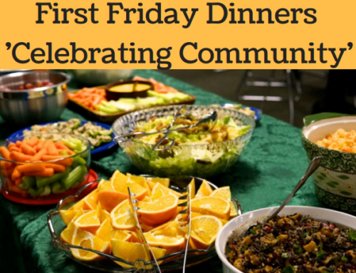 """First Friday Dinners """"Celebrating Community"""""""