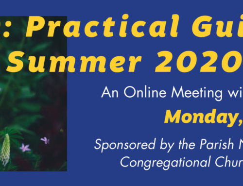 Covid-19: Practical Guidance for Summer 2020