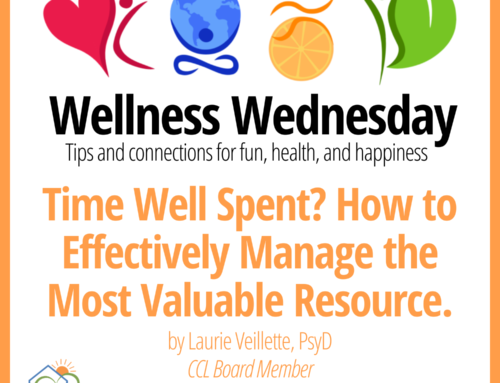 Time Well Spent? How to Effectively Manage the Most Valuable Resource – Wellness Wednesday