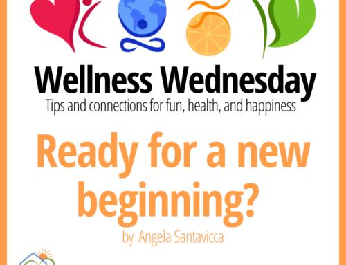 Ready for a new beginning? – Wellness Wednesday