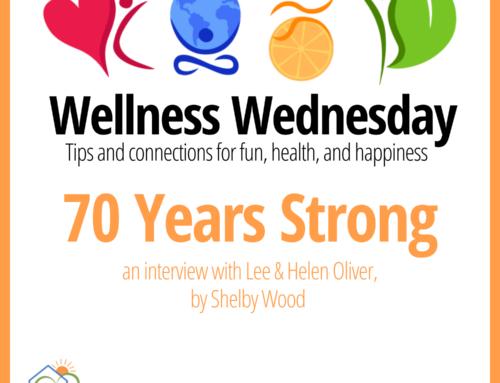 70 Years Strong – Wellness Wednesday
