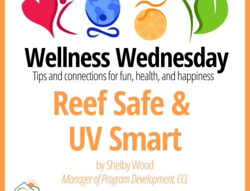 Reef Safe & UV Smart – Wellness Wednesday